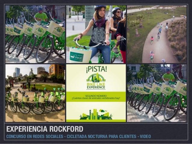 EXPERIENCIA ROCKFORD  CONCURSO EN REDES SOCIALES - CICLETADA NOCTURNA PARA CLIENTES - VIDEO