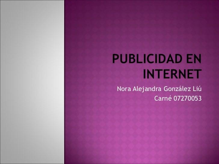 Nora Alejandra González Liú Carné 07270053