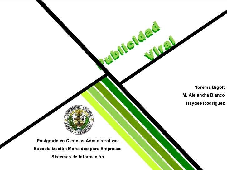 Publicidad  Viral Publicidad  Viral Postgrado en Ciencias Administrativas Especialización Mercadeo para Empresas Sistemas ...