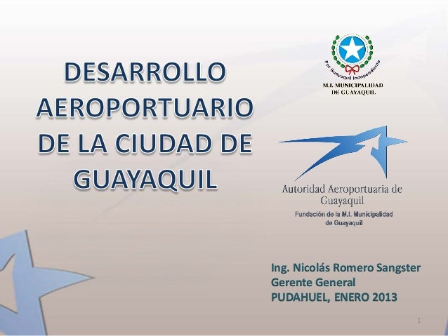Ing. Nicolás Romero SangsterGerente GeneralPUDAHUEL, ENERO 2013                           1