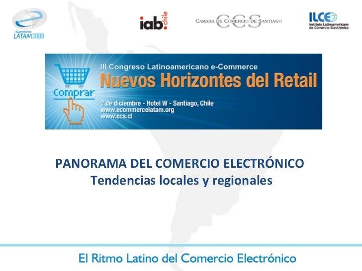 PANORAMA DEL COMERCIO ELECTRÓNICO  Tendencias locales y regionales