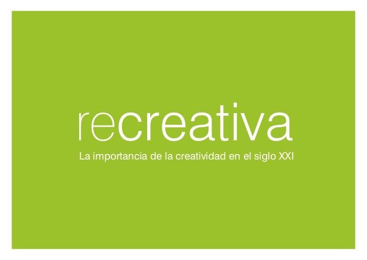 recreativaLa importancia de la creatividad en el siglo XXI