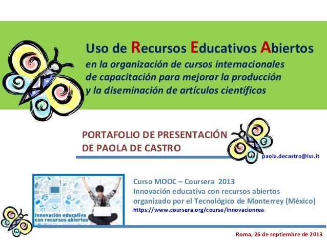 Uso de Recursos Educativos Abiertos en la organización de cursos internacionales de capacitación para mejorar la producció...