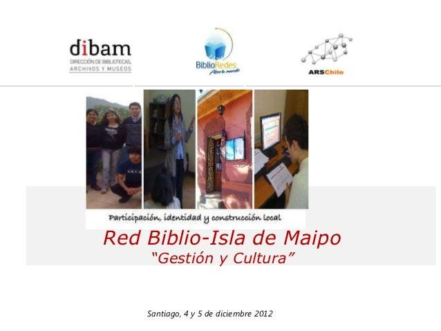 Formación de 14 Redes de Comunicadores en Bibliotecas Públicas              para el Programa BiblioRedes de la DIBAMRed Bi...