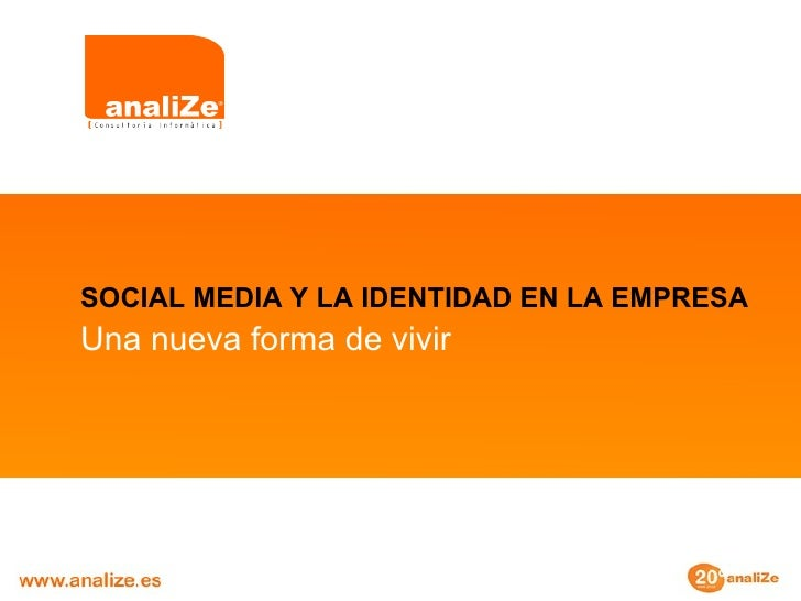 Social Media y la Identidad en la Empresa