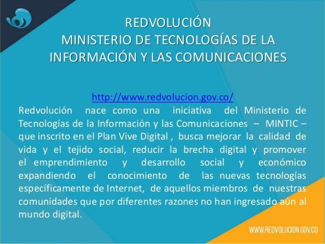 Es así como Redvolución propone como objetivo general Inspirar y motivar el uso del Internet que brinda progreso y desarro...