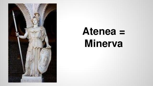 Atenea = Minerva