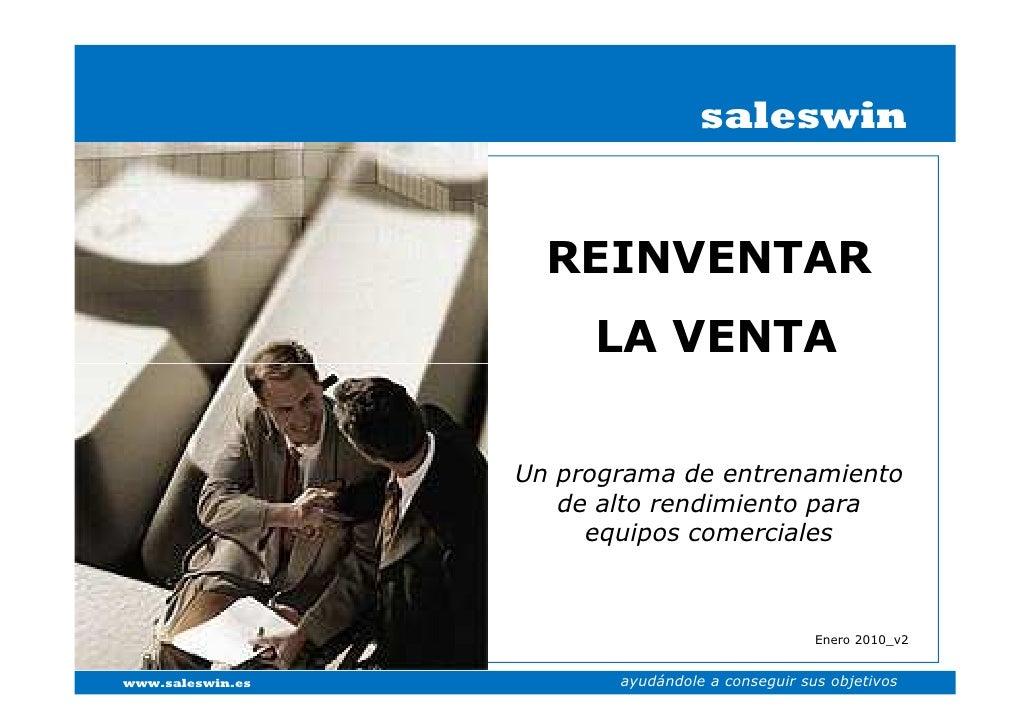 saleswin                       REINVENTAR                        LA VENTA                    Un programa de entrenamiento ...