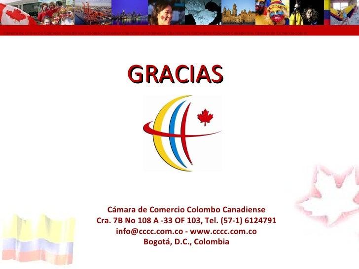 Presentacion relacion colombia canada for Chambre de commerce tuniso canadienne