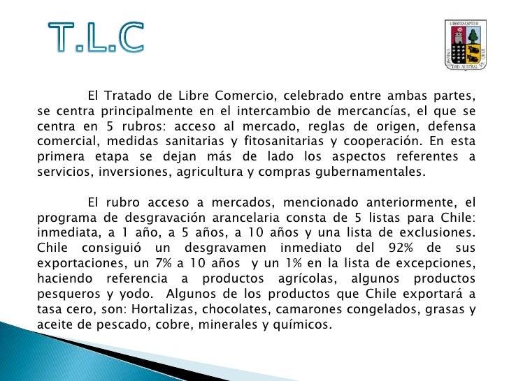 TLC:<br />Para Chile es de suma importancia mantener un TLC con China, ya que a través de éste medio tiene acceso mucho má...
