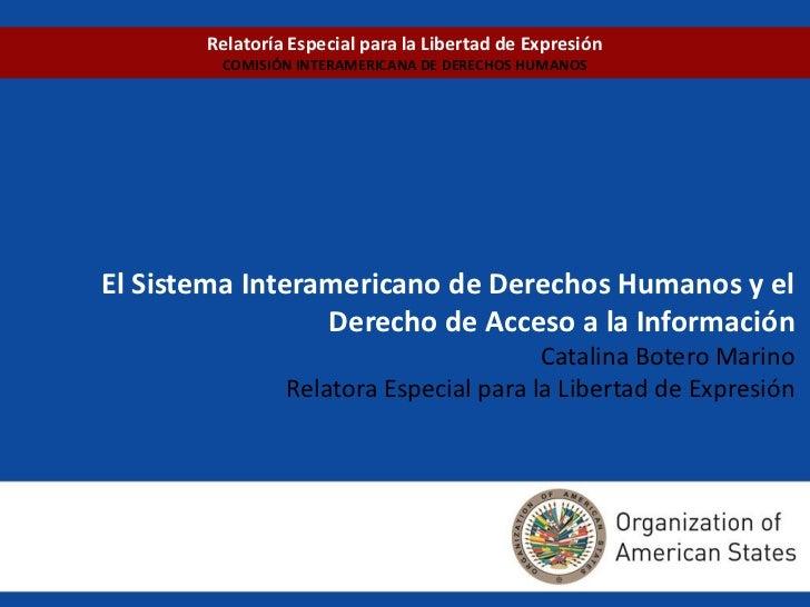 Relatoría Especial para la Libertad de Expresión        COMISIÓN INTERAMERICANA DE DERECHOS HUMANOSEl Sistema Interamerica...