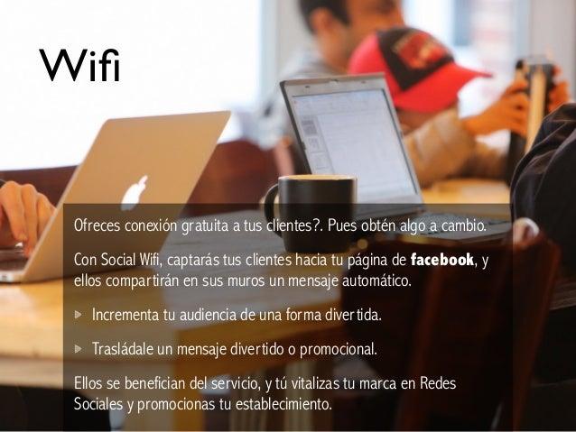 Wifi Ofreces conexión gratuita a tus clientes?. Pues obtén algo a cambio. Con Social Wifi, captarás tus clientes hacia tu p...