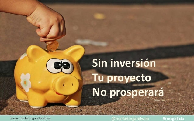 www.marketingandweb.es No tener miedo a fracasar @marketingandweb #rmcgalicia