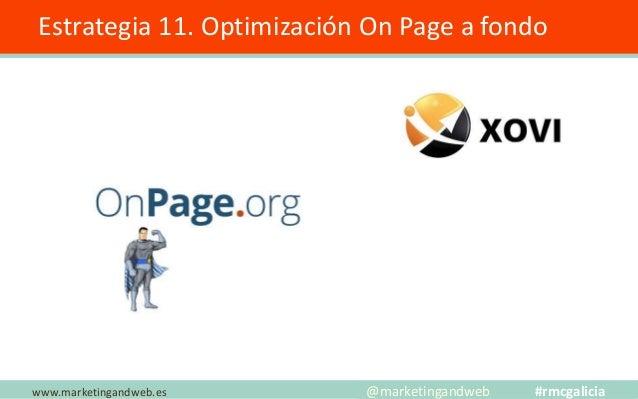 Estrategia 12. Tráfico Referido ✓ La principal es la Newsletter ✓ Crear relaciones duraderas con otros Blogs. ✓ Coincidir ...