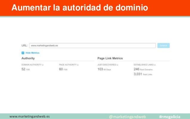 www.marketingandweb.es Aumentar la autoridad de dominio ► Guest Blogging en sitios con gran DA y tráfico web (Moz bar y si...