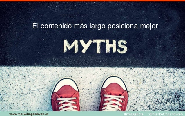 Mitos y Estrategias www.marketingandweb.eswww.marketingandweb.es #rmcgalicia @marketingandweb Las señales sociales influye...