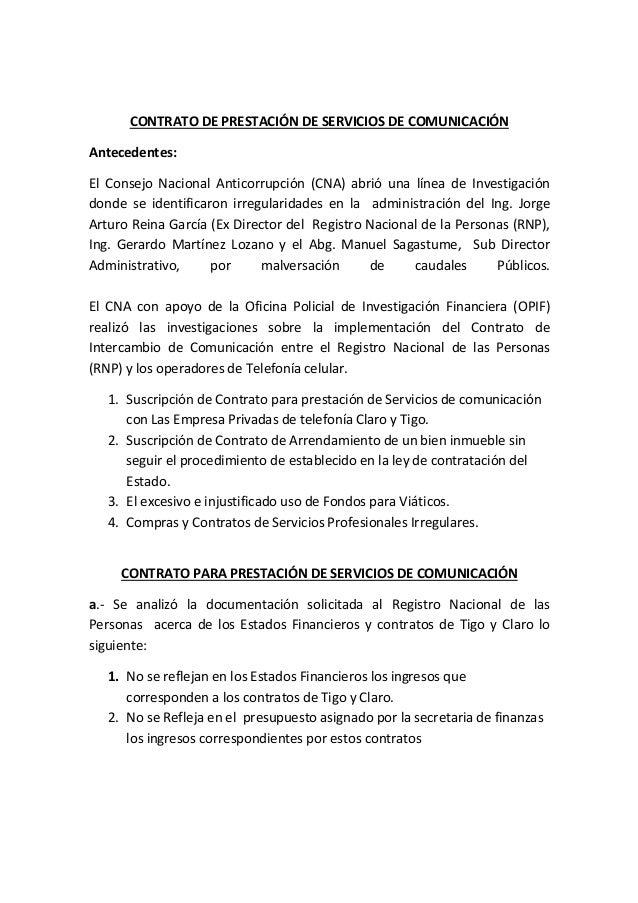 CONTRATO DE PRESTACIÓN DE SERVICIOS DE COMUNICACIÓN  Antecedentes:  El Consejo Nacional Anticorrupción (CNA) abrió una lín...