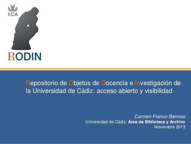 Repositorio de Objetos de Docencia e Investigación de la Universidad de Cádiz: acceso abierto y visibilidad  Carmen Franco...
