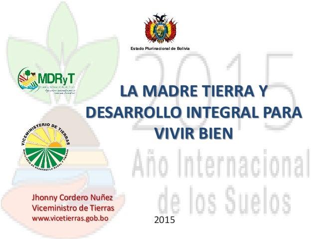 Keynote Address La Madre Tierra Y Desarrollo Integral