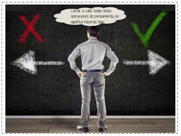 En  alternativas  O en las  consecuencias  Actuar por  impulsos,  Decidir  precipitadamente  sin  pensar  NO ES PENSAR DE ...