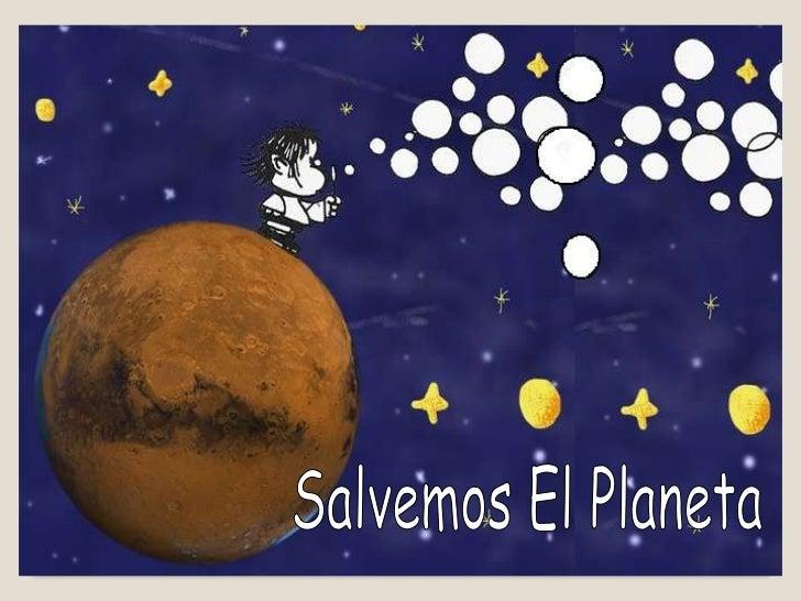 Salvemos el planeta Primera unidad