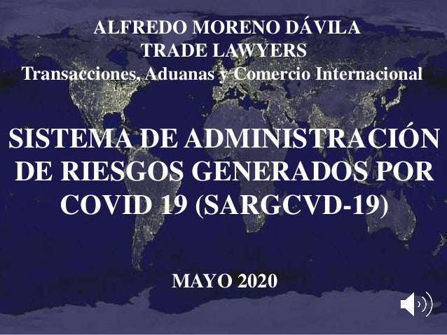 ALFREDO MORENO DÁVILA TRADE LAWYERS Transacciones, Aduanas y Comercio Internacional SISTEMA DE ADMINISTRACIÓN DE RIESGOS G...