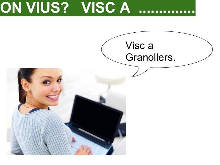ON VIUS? VISC A ..............                   Visc a                   Granollers.
