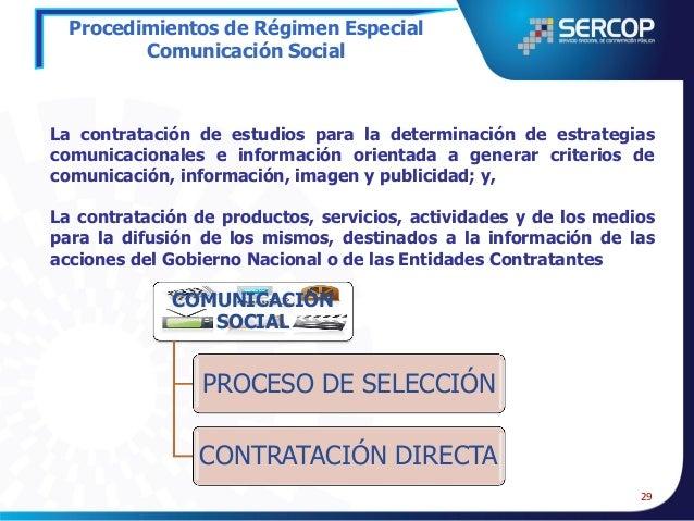 Procedimientos de Régimen Especial Comunicación Social  Resolución fundamentada Invitación al menos 3 y máximo 5 proveedor...