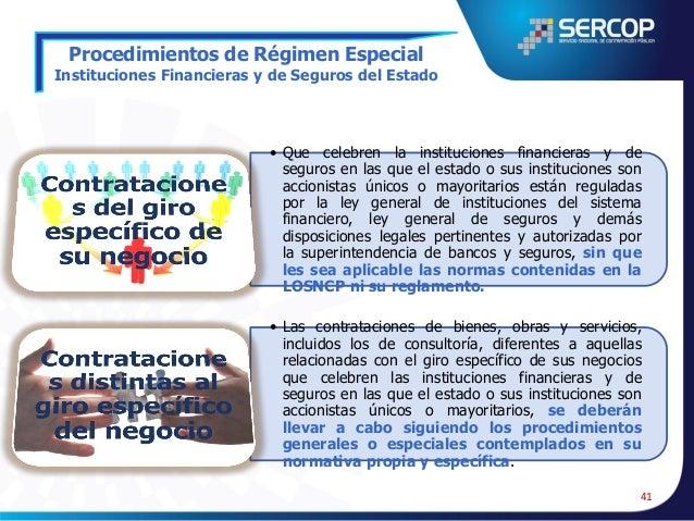 Procedimientos de Régimen Especial Empresas Mercantiles del Estado y Subsidiarias  Contrataciones relacionadas con el giro...