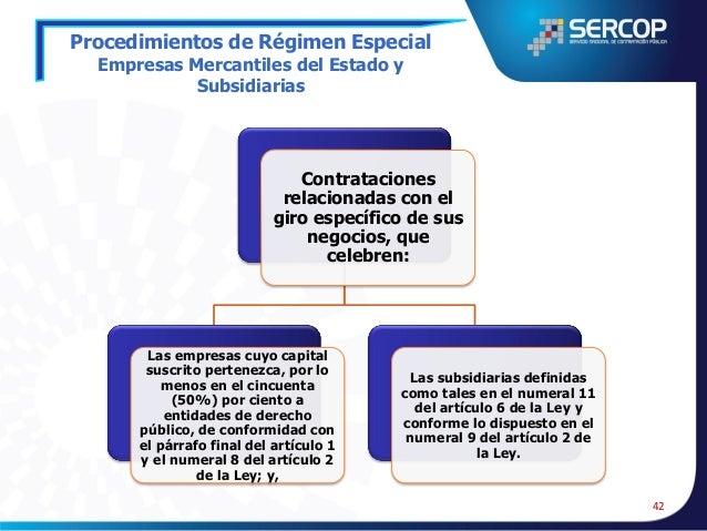 Procedimientos de Régimen Especial Empresas Mercantiles y Subsidiarias  43