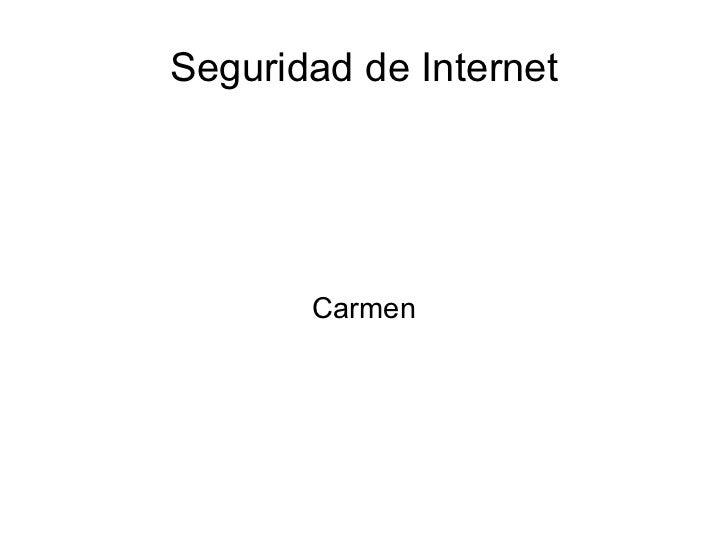 Seguridad de Internet Carmen