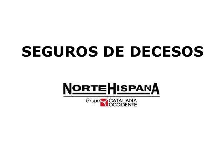 SEGUROS DE DECESOS<br />