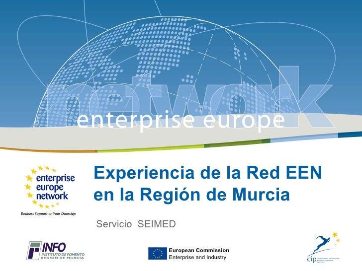 Modelo de Transferencia Transnacional de Tecnología en el Mediterraneo, 26 de abril 2012Experiencia de la Red EENen la Reg...