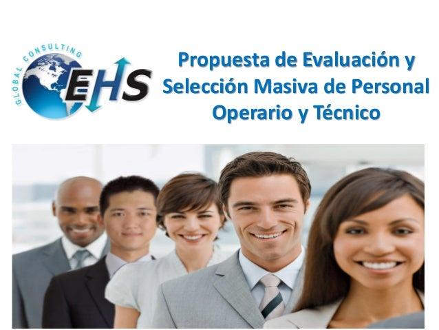 Propuesta de Evaluación y Selección Masiva de Personal Operario y Técnico