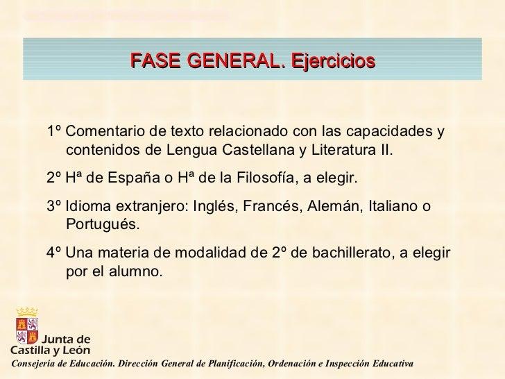FASE GENERAL. Ejercicios 1º Comentario de texto relacionado con las capacidades y contenidos de Lengua Castellana y Litera...