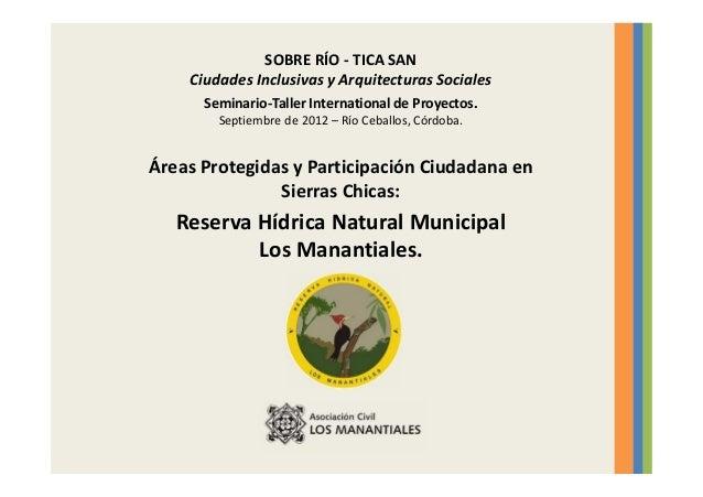 SOBRE RÍO - TICA SANCiudades Inclusivas y Arquitecturas SocialesSeminario-Taller International de Proyectos.Septiembre de ...