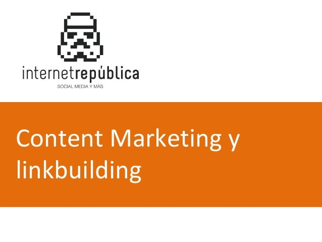 Content Marketing y linkbuilding