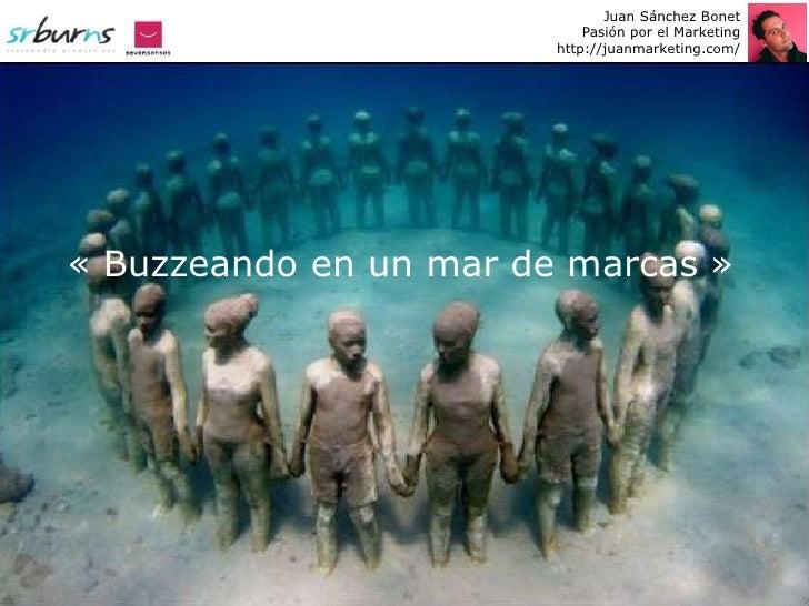Juan Sánchez Bonet                             Pasión por el Marketing                         http://juanmarketing.com/  ...