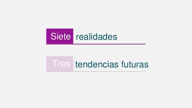 realidadesSiete tendencias futurasTres