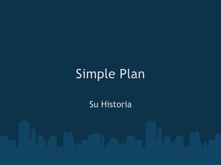 Simple Plan Su Historia