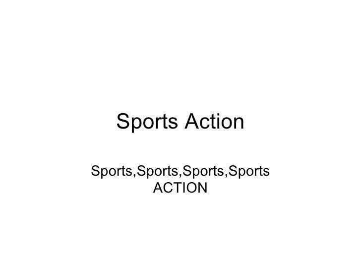 Sports Action Sports,Sports,Sports,Sports ACTION