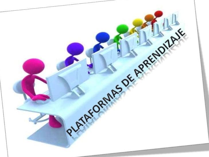 Plataformas de aprendizaje<br />