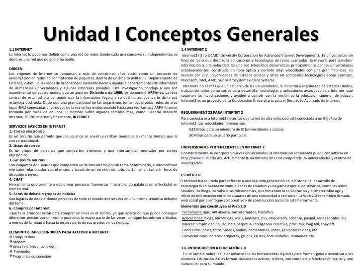 Unidad I Conceptos Generales <ul><li>1.4 INTERNET 2 </li></ul><ul><li>Internet2 (I2) o UCAID (University Corporation for A...