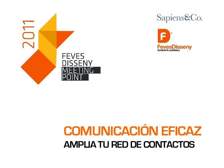 COMUNICACIÓN EFICAZAMPLIA TU RED DE CONTACTOS