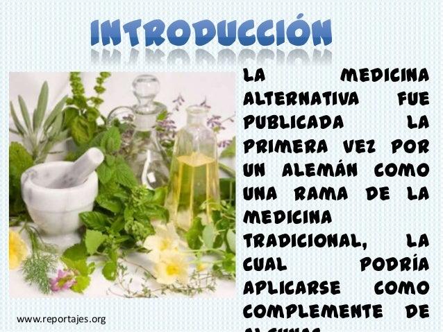 La       medicina                     alternativa    fue                     publicada       la                     primer...