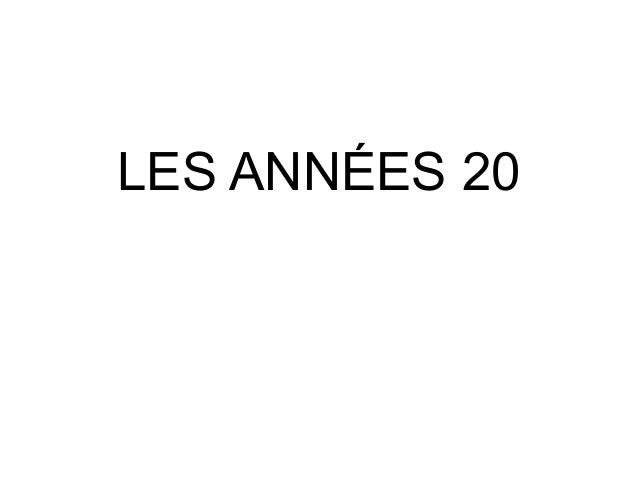 LES ANNÉES 20
