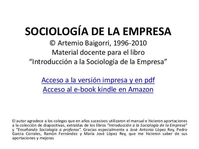 Primera Parte LA SOCIOLOGÍA Y EL CONOCIMIENTO SOCIOLÓGICO