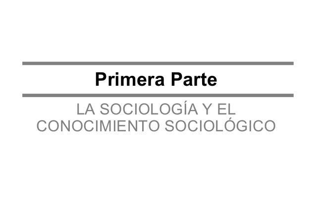 P Ruptura de las estructuras P Necesidad de comprensión  SOCIOLOGÍA