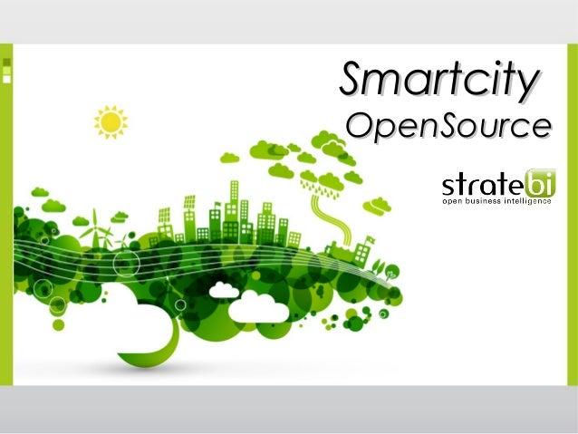 SmartcitySmartcity OpenSourceOpenSource