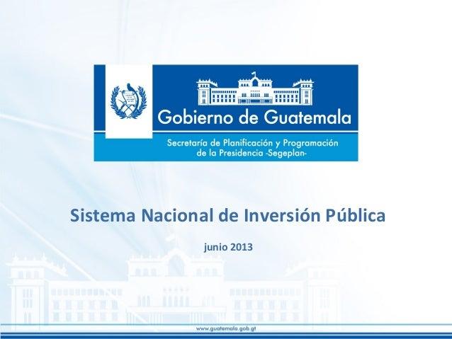 Sistema Nacional de Inversión Pública junio 2013